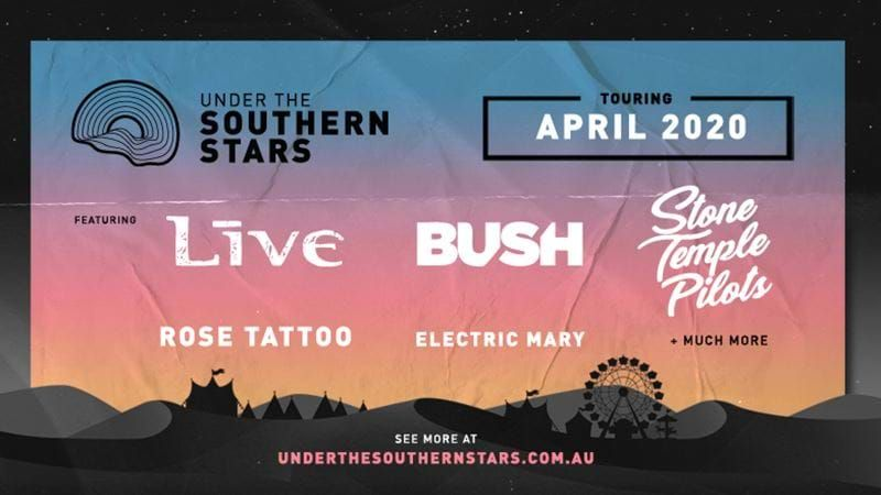 Stone Temple Pilots Tour 2020.Under The Southern Stars 2020 Line Up Is Here Live And Loud